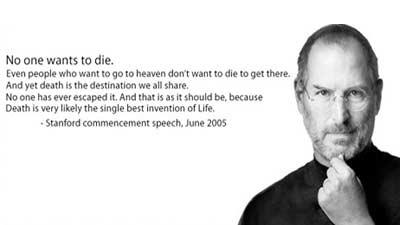 Steve Jobs: Setiap orang tidak ingin meninggal namun itu adalah penemuan terhedap kehidupan