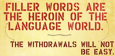 Mengapa banyak orang menggunakan kata pengisi seperti