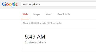 Melalui google seseorang dapat mengetahui waktu matahari terbit di suatu kota