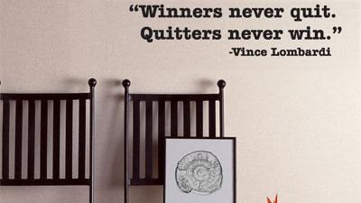 Persepsi bahwa berhenti itu buruk seperti winners never quit dan quitters never win